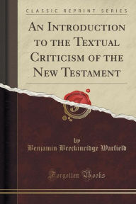 Book Cover: An Introduction to the Textual Criticism of the NT