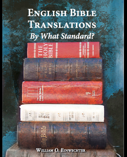 Book Cover: English Bible Translations:  By What Standard?