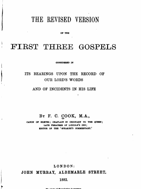 Book Cover: The Revised Version of the First Three Gospels by F.C. Cook