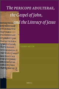 Book Cover: Pericope Adulterae, The Gospel of John and the Literacy of Jesus