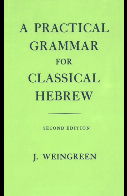 Book Cover: A Practical Grammar for Classical Hebrew
