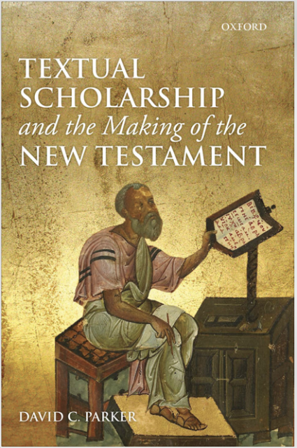 Book Cover: Textual Scholarship and the Making of the New Testament