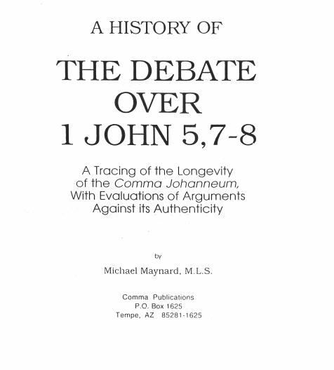 Book Cover: A History of the Debate Over 1 John 5:7,8