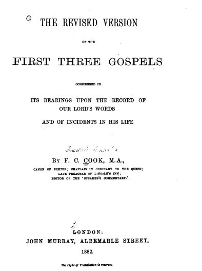 Book Cover: The Revised Version of the First Three Gospels Considered