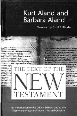 Book Cover: The Text of the NTestament - Critical Editions and Modern Textual Criticism