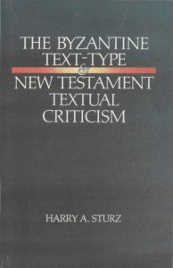 Book Cover: The Byzantine Text-Type and New Testament Textual Criticism
