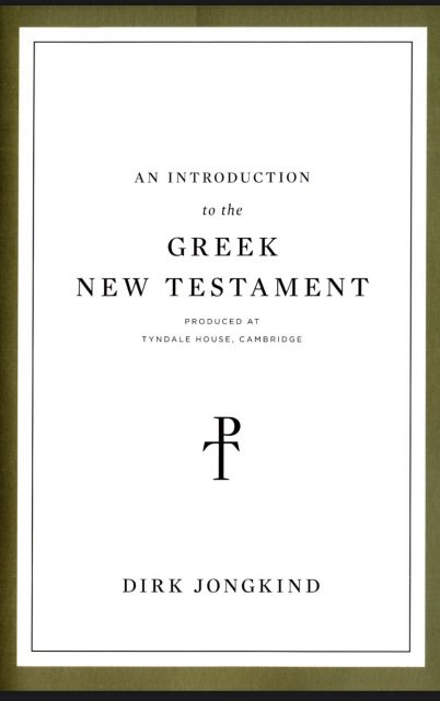 Book Cover: An Introduction to the Greek New Testament (Tyndale House)