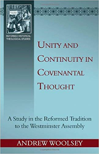 Book Cover: Unity and Continuity in Covenantal Thought