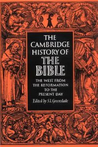 Book Cover: The Cambridge History of the Bible: The West from the Reformation to the Present Day