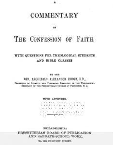 Book Cover: The Confession of Faith: A Handbook of Christian Doctrine Expounding the Westminster Confession