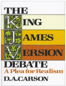 Book Cover: The King James Version Debate: A Plea for Realism