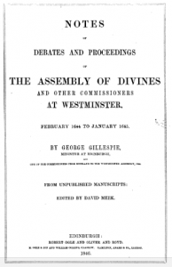Book Cover: Notes of Debates and Proceedings of the Assembly of Divines and other Commissioners at Westminster