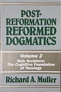 Book Cover: Post-Reformation Reformed Dogmatics, Vol. 2: Holy Scripture