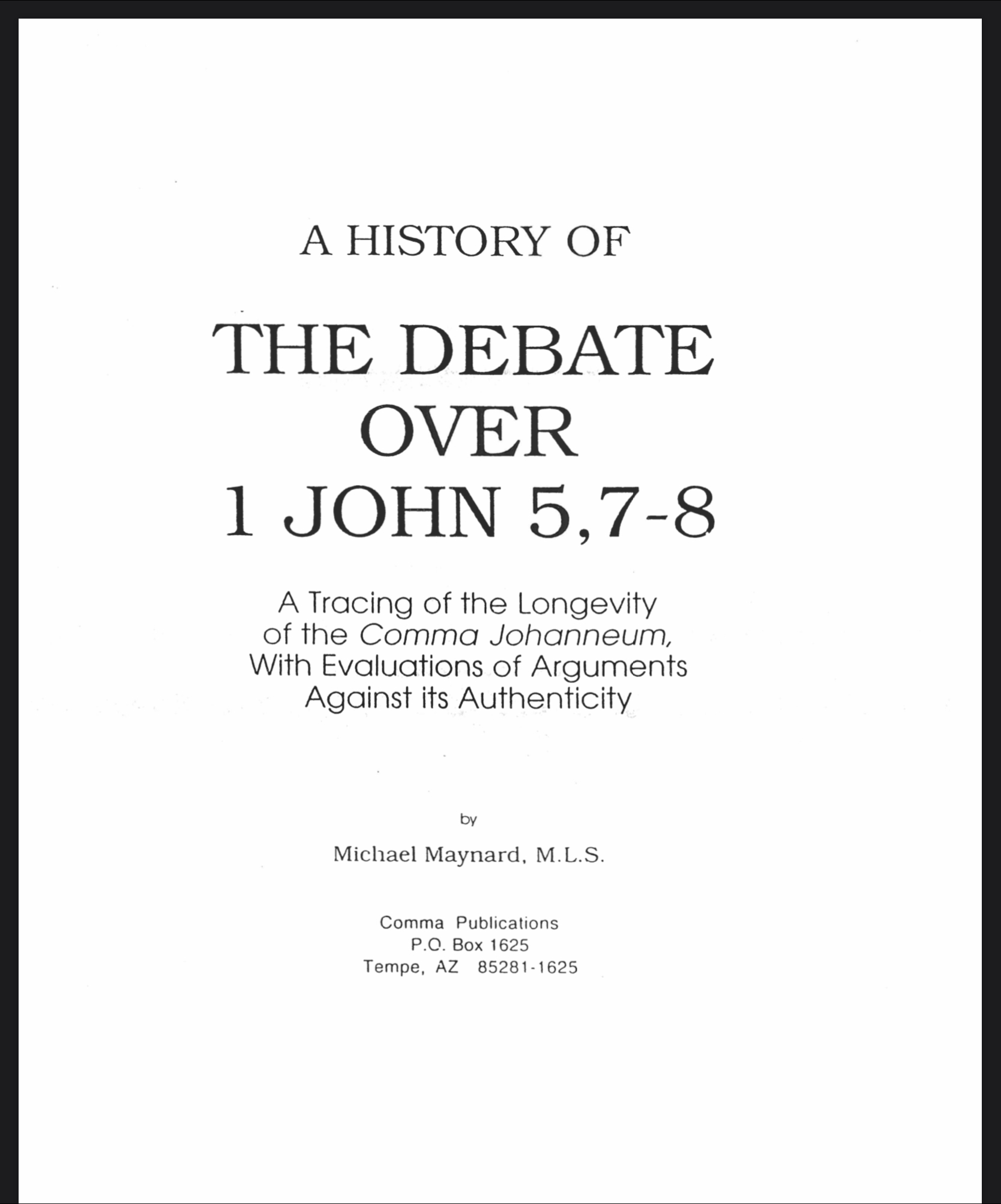 History Over the Debate of 1 John 5:7,8