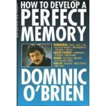 Book Cover: How to Develop A Perfect Memory by Dominic O'Brien