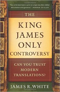 Book Cover: The King James Only Controversy