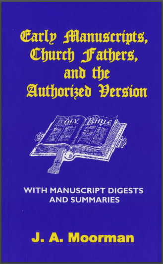 Book Cover: Early Manuscripts, Church Fathers, & the Authorized Version