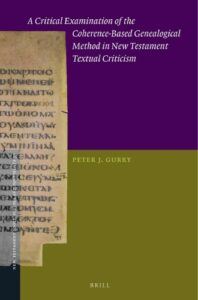 Book Cover: A Critical Examination of the Coherence-Based Genealogical Method in New Testament Textual Criticism