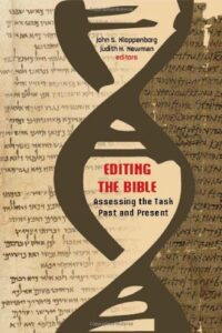 Book Cover: Editing the Bible: Assessing the Task Past and Present
