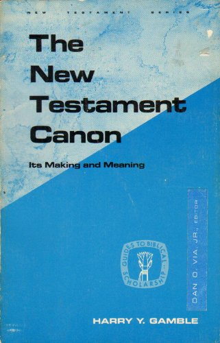 Book Cover: The New Testament Canon: Its Making and Meaning