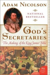 Book Cover: God's Secretaries:  The Making of the King James Bibl