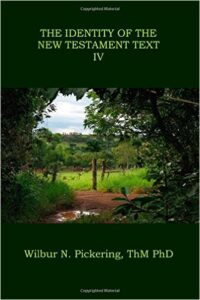 Book Cover: The Identity of the New Testament Text IV