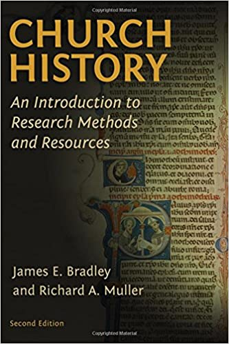 Book Cover: Church History: An Introduction to Research Methods & Resources